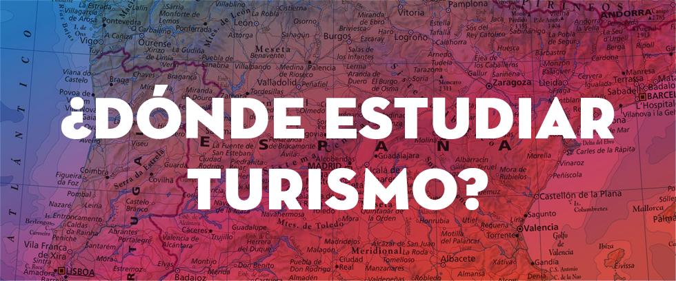 Dónde estudiar turismo